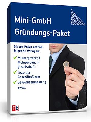 Muster und Vorlagen zur Gründung einer Mini-GmbH